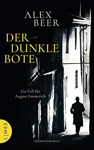 1950 Beer - Der dunkle Bote: Ein Fall für August Emmerich - Kriminalroman (Die Kriminalinspektor-Emmerich-Reihe 3) (German Edition)