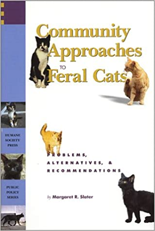 and Recommendations Problems Community Approaches to Feral Cats Alternatives