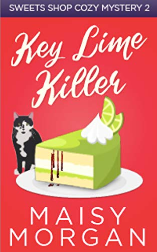 - Key Lime Killer (Sweets Shop Cozy Mysteries Book 2)