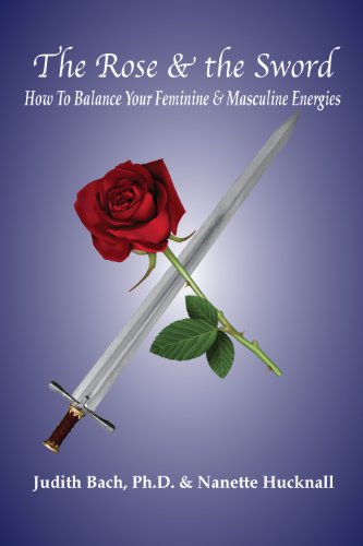 The rose the sword how to balance your feminine and masculine the rose the sword how to balance your feminine and masculine energies by fandeluxe Choice Image