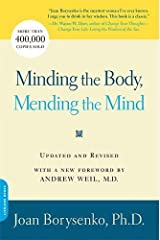 Minding the Body, Mending the Mind Paperback
