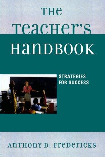 The Teacher's Handbook: Strategies for Success