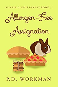 Allergen-Free Assignation (Auntie Clem's Bakery Book 3)