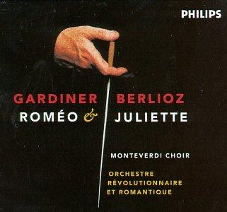 Berlioz - Romeo & Juliette / Robbin · Fouchecourt · Cachemaille · Gardiner