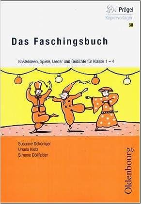 Das Faschingsbuch Fasching Fasnacht Karneval In Der