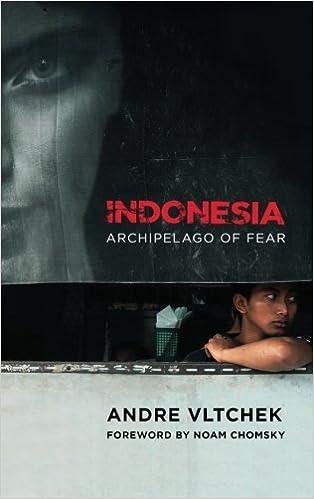 Indonesia: Archipelago of Fear