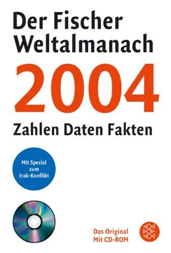 Der Fischer Weltalmanach 2004 mit CD-ROM: Zahlen Daten Fakten