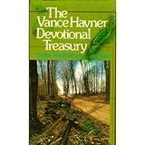 The Vance Havner Devotional Treasury, Vance H. Havner, 0801042577