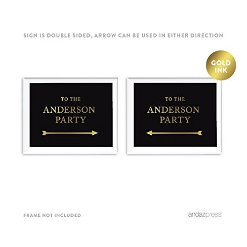Andaz Press Personalized Party Directional Signs, Black and Metallic Gold Ink, 8.5x11-inch, Double-Sided, To The Anderson Party with Arrow, 1-Pack, Custom Made Any Names