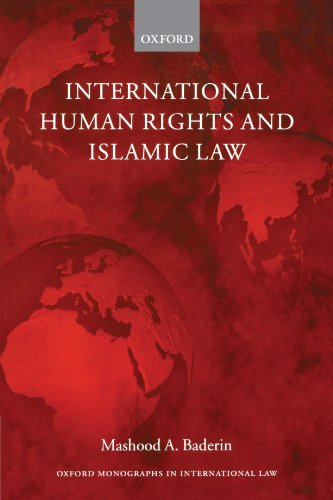 International Human Rights And Islamic Law (Oxford Monographs In International Law)