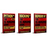 Python, Hacking & Raspberry Pi 3: The No-Nonsense Limited Bundle : Learn Python, Hacking And Raspberry Pi Programming Within 36 Hours!