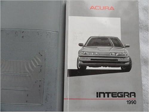 Amazon.com: 1990 Acura Integra Owners Manual: Acura: Books