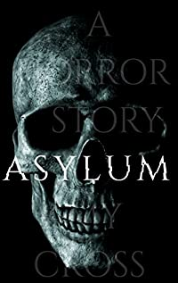 Asylum by Amy Cross ebook deal