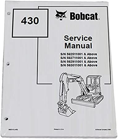 Bobcat 430 Compact Excavator Repair Workshop Service Manual Part Number # 6902318