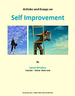 self improvement essay Carnegie, a wildly popular lecturer in self-improvement right across depression- era america, is in many ways the daddy of the whole self-help.