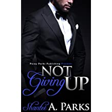 Not Giving Up: (Book 1)