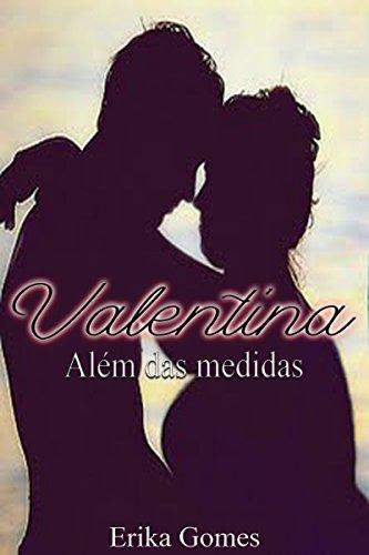 Valentina: Além das medidas