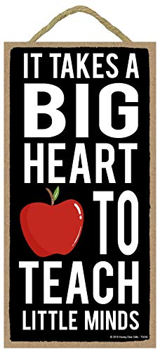 It Takes a Big Heart to Teach Little Minds - 5 x 10 inch Hanging Signs, Wall Art, Decorative Wood Sign, Teacher - Heart 5 Hanging Wall
