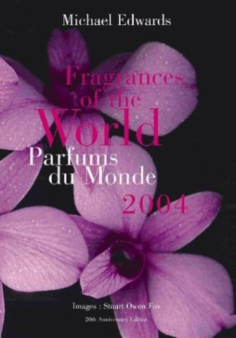 Fragrances of the World 2004/Parfums Du Monde (French and English Edition)