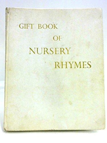 Gift Book of Nursery Rhymes