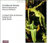 Morales: Officium Defunctorum / Missa Pro Defunctis A5