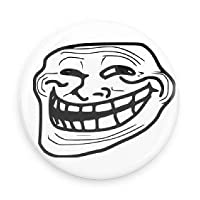 Trolling Meme 1.5 Inch Pin Back Button