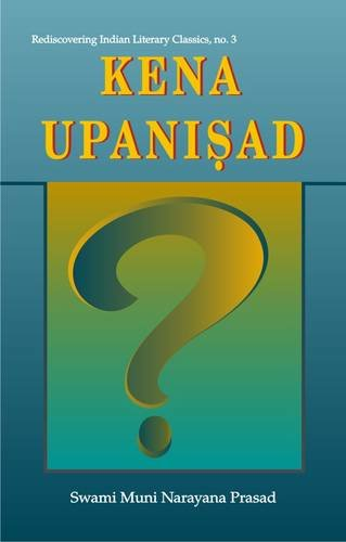 Kena Upanishad: With the Original Text in Sanskrit and Roman Transliteration