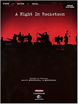Book A Night in Rocketown (Medium Voice Range with Piano and Chords)