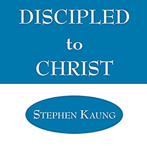 Discipled to Christ Audiobook
