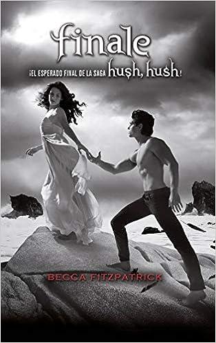 Amazon.com: Finale (Spanish Edition) (Hush, Hush ...