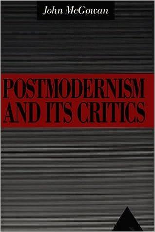 Postmodernism and Its Critics