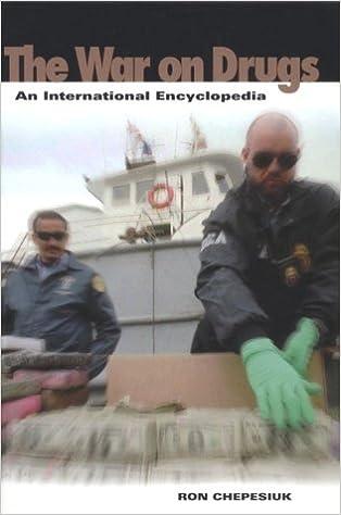 The War on Drugs: An International Encyclopedia