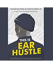 This Is Ear Hustle: Unflinching Stories of Everyday Prison Life
