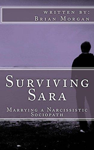 Amazon surviving sara marrying a narcissistic sociopath ebook surviving sara marrying a narcissistic sociopath by morgan brian fandeluxe Gallery