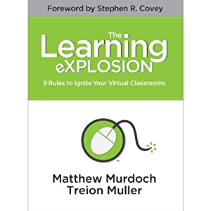 The Learning eXPLOSION: 9 Rules to Ignite Your Virtual Classrooms Audiobook