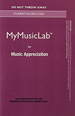 NEW MyMusicLab without Pearson eText -- Standalone Access Card -- for Music Appreciation