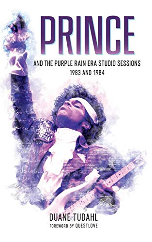 Warner Bros Records Artists - Prince and the Purple Rain Era Studio Sessions: 1983 and 1984