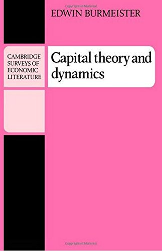 capital-theory-and-dynamics-cambridge-surveys-of-economic-literature