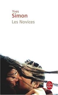 Les novices : roman, Simon, Yves