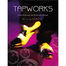 Tapworks: A Tap Dictionary and Reference Manual