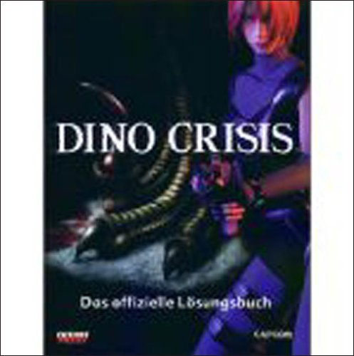 Dino Crisis - Lösungsbuch