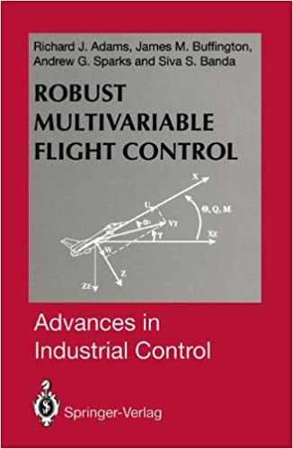 Book Robust Multivariable Flight Control (Advances in Industrial Control)
