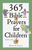 365 Bible Prayers for Children, Melanie M. Burnette, 0517162075