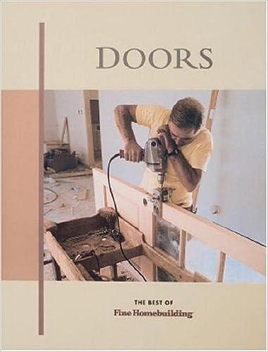 Doors Fine Homebuilding Taunton Press Taunton Press Fine Homebuilding 9781561581269 Books Amazon Ca