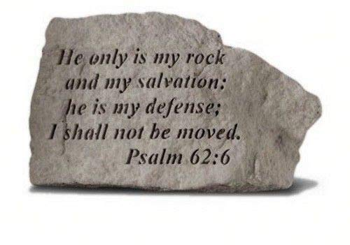 He Only Is My Rock And My Salvation Psalm 62:6 Decorative Garden Stone