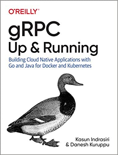 Amazon com: gRPC: Up and Running: Building Cloud Native