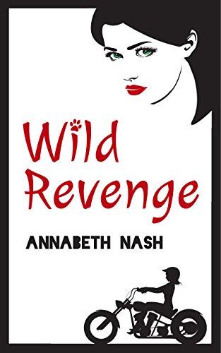 Wild Revenge (Rosetta Wild Mystery Book 2) by [Nash, Annabeth]