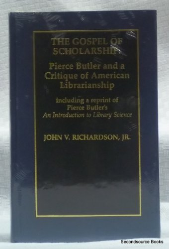 The Gospel of Scholarship by Scarecrow Press
