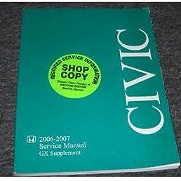 2006 2007 honda civic gx service shop repair manual supplement book rh amazon com honda civic si 2007 service manual honda civic hybrid 2007 service manual