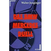 Das BMW-Mercedes-Duell